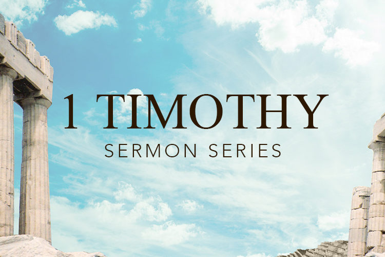 1 Tim sermon series